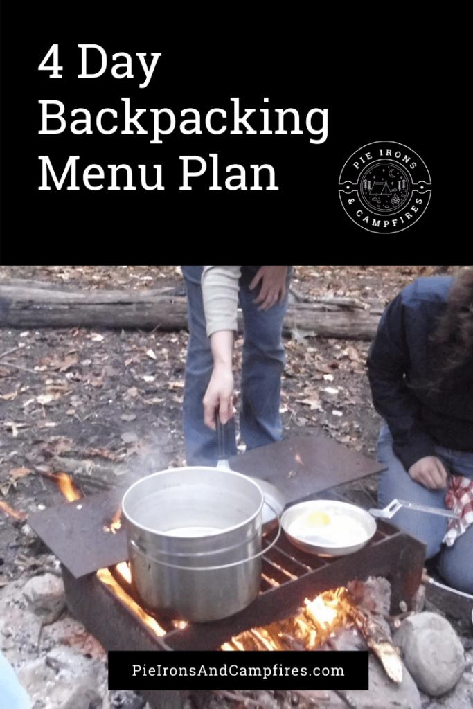 4 Day Backpacking Menu Plan @ PieIronsAndCampfires.com
