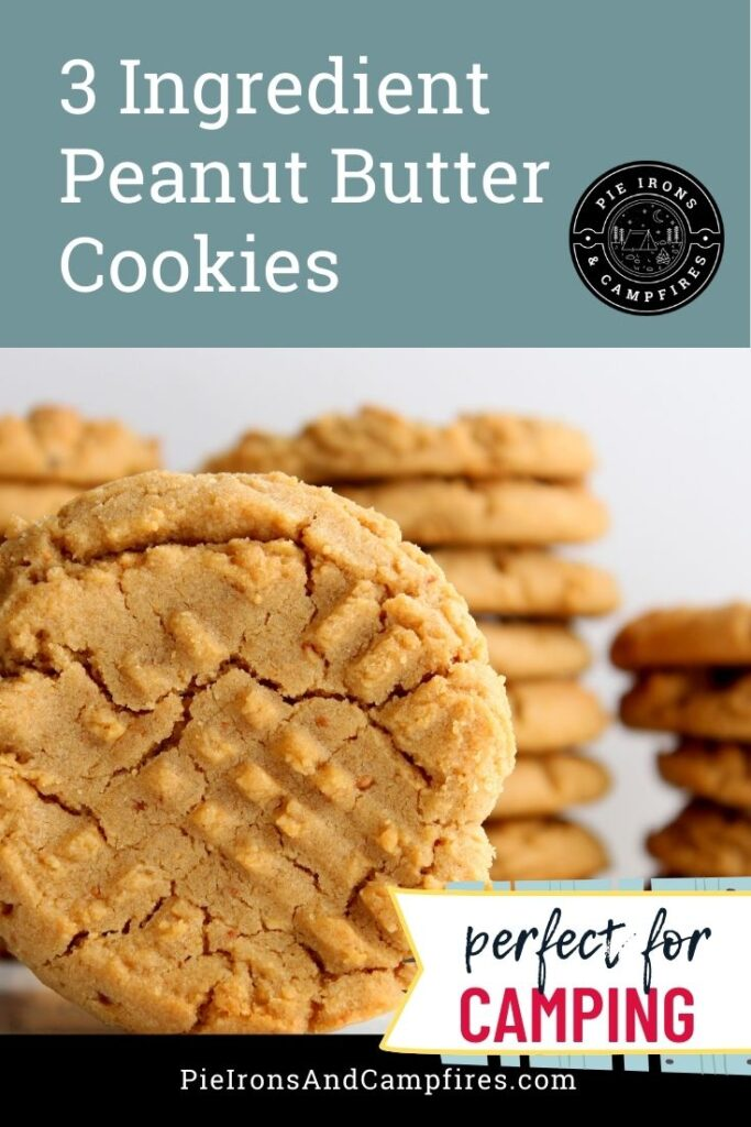 Image of peanut butter cookies with the title: Easy Peanut Butter Cookies for Camping @ PieIronsAndCampfires.com